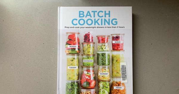 With 'Batch Cooking,' you'll get meals on the table in record time